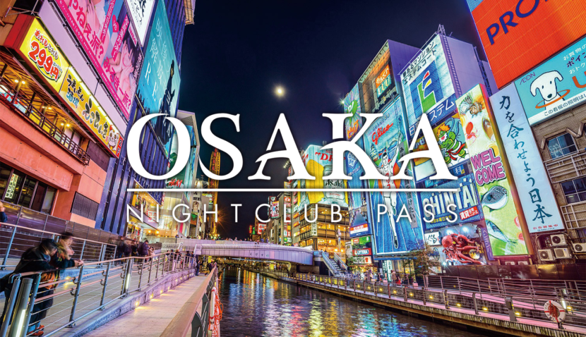 Osaka Night Club Pass